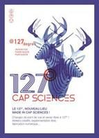 Une visite au 127°, le fablab de Cap-Sciences (Bordeaux)
